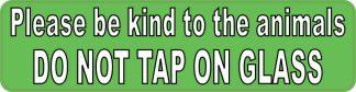 Do Not Tap On Glass Sticker