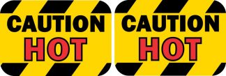 Caution Hot Stickers