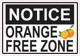 Orange Free Zone Magnet