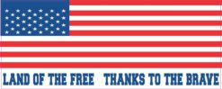 Land of the Free Thanks to the Brave Bumper Sticker