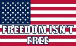 Freedom Isn't Free Magnet