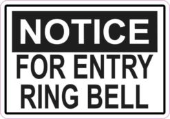 Notice For Entry Ring Bell Permanent Vinyl Sticker