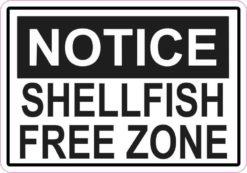 Notice Shellfish Free Zone Sticker