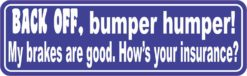 Blue Back Off Bumper Humper Magnet