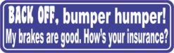 Blue Back Off Bumper Humper Sticker
