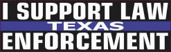 Texas I Support Law Enforcement Magnet