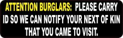 Burglars Please Carry ID Sticker
