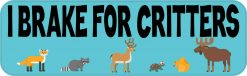 Blue I Brake for Critters Magnet
