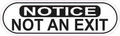 Oblong Notice Not an Exit Sticker
