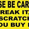 You Break It You Buy It Sticker
