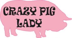 Crazy Pig Lady Sticker