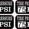 Tire Pressure 75 PSI Stickers
