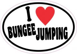 Oval I Love Bungee Jumping Sticker