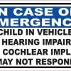 Child in Vehicle Has Cochlear Implant Magnet