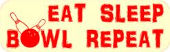 Eat Sleep Bowl Repeat Vinyl Sticker