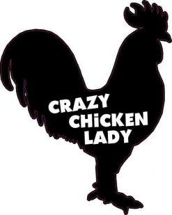 Crazy Chicken Lady Vinyl Sticker