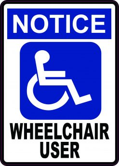 Notice Wheelchair User Vinyl Sticker