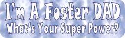 Im a Foster Dad Vinyl Sticker
