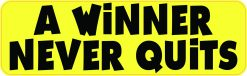 A Winner Never Quits Magnet