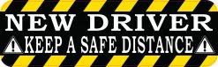 Keep a Safe Distance New Driver Magnet