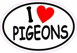 Oval I Love Pigeons Vinyl Sticker