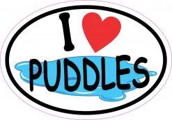Oval I Love Puddles Vinyl Sticker