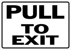 Pull to Exit Magnet