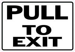 Pull to Exit Vinyl Sticker