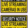 Security Notice Live Streaming Cameras Vinyl Stickers