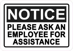 Notice Ask for Assistance Vinyl Sticker