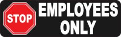 Stop Employees Only Magnet