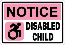 Pink Notice Disabled Child Vinyl Sticker