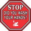 Symbol Stop Did You Wash Your Hands Vinyl Sticker