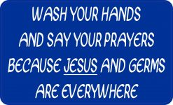 Jesus and Germs Are Everywhere Magnet