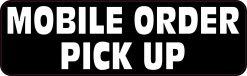Mobile Order Pick up Vinyl Sticker