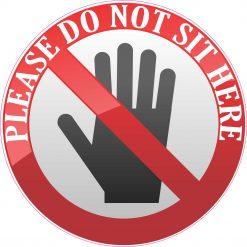 Do Not Sit Here Vinyl Sticker