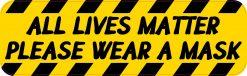 All Lives Matter Wear a Mask Magnet