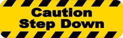 Caution Step Down Permanent Vinyl Sticker