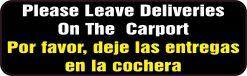 English Spanish Leave Deliveries on Carport Magnet