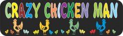 Crazy Chicken Man Magnet